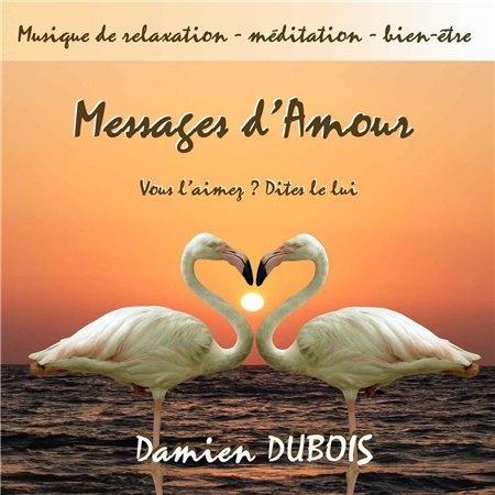 【钢琴】Messages damour——Damien Dubois - 山夫 - 天地有大美而不言