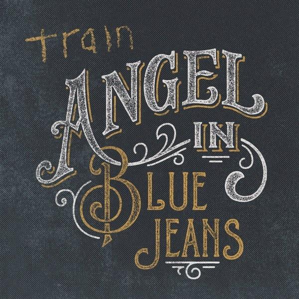 Angel in Blue Jeans – Train 专辑 在线音乐试听的照片 - 1