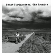 Bruce Springsteen - The Promise: The Darkness on the Edge of Town Story