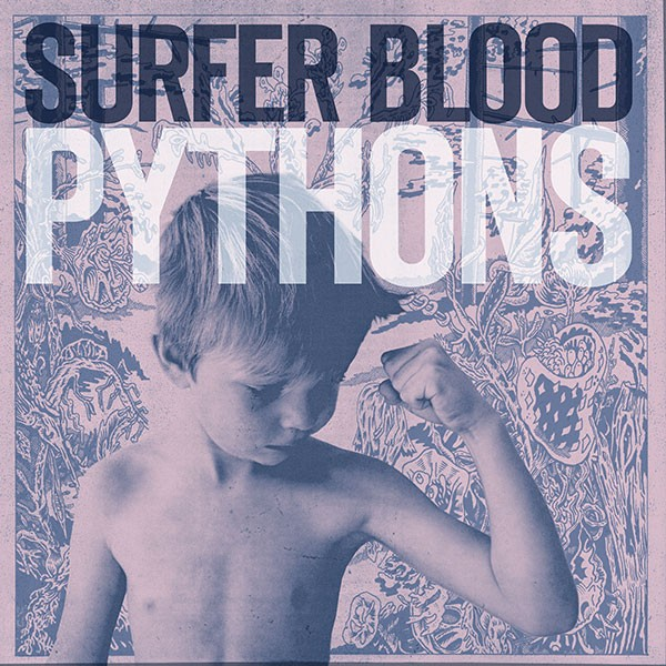 Surfer Blood - Pythons (Deluxe Version)(2013)[iTunes Plus AAC]
