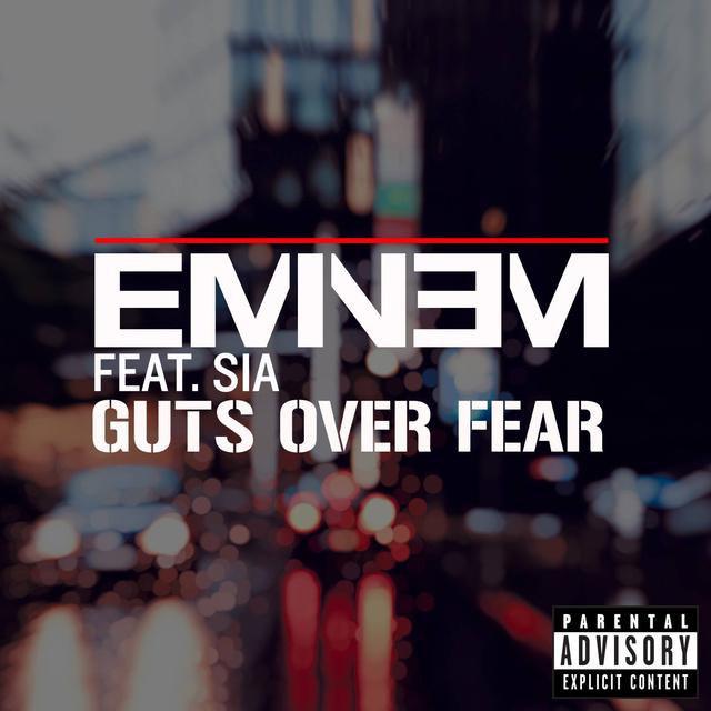 Guts Over Fear – Eminem艾米纳姆 在线音乐试听 mp3歌曲试听的照片 - 1