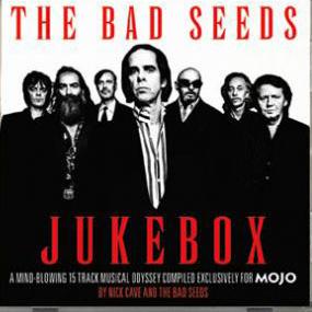 Various Artists - Mojo Presents_ The Bad Seeds Jukebox
