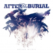 After the Burial - Wolves Within (2013)[iTunes Plus AAC]