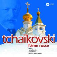 Tchaikovsky: L'âme russe