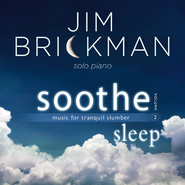 Soothe, Vol. 2: Sleep (Music for Tranquil Slumber)