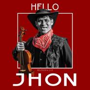 Hello Jhon