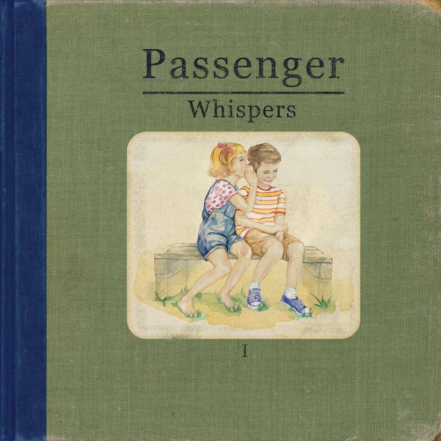 Whispers – Passenger 专辑在线试听的照片 - 1