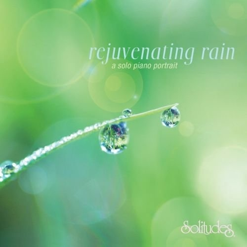 【钢琴】Rejuvenating Rain : A Solo Piano Portrait——John Herberman - 山夫 - 天地有大美而不言