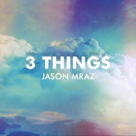 3 Things - Jason Mraz 杰森·玛耶兹 / 男巫 专辑 在线音乐 mp3试听
